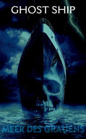 Ghost Ship (FSK 16) [VHS]