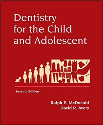 Dentistry for the Child and Adolescent, 7e