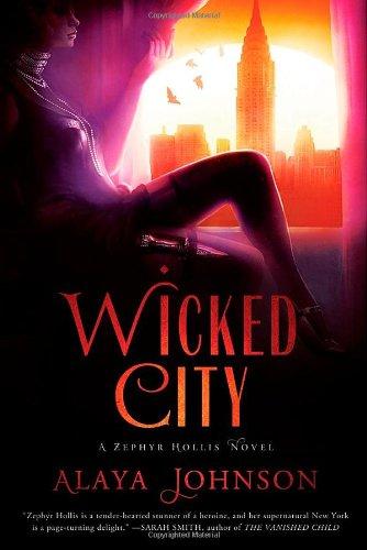 Image of Wicked City: A Zephyr Hollis Novel (Zephyr Hollis Novels)