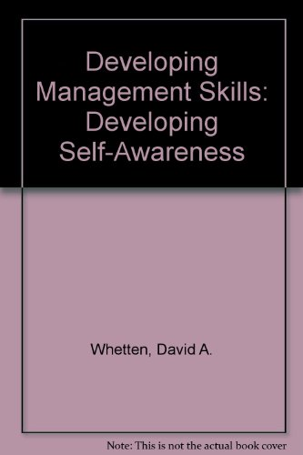 Developing Management Skills: Developing Self-Awareness