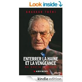 Enterrer la haine et la vengeance:Un destin libanais (ESSAIS DOC.) (French Edition)