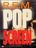 cover of R.E.M. - Pop Screen