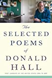 img - for The Selected Poems of Donald Hall book / textbook / text book