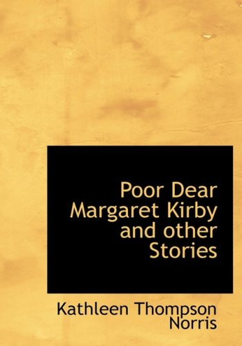 Poor Dear Margaret Kirby and Other Stories