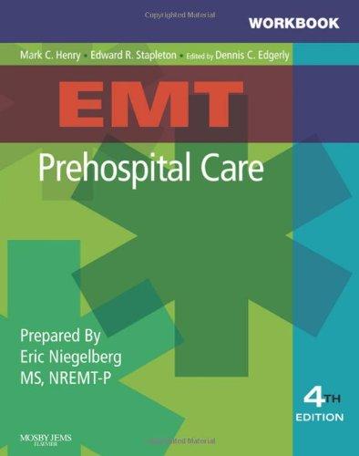 Workbook for EMT Prehospital Care, 4e