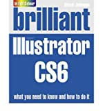 Brilliant Illustrator Cs6. by Steve Johnson (0273773380) by Johnson, Steve