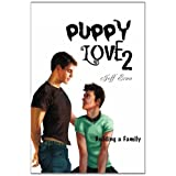 "Puppy Love 2: Building a Familyvon ""Jeff Erno"""