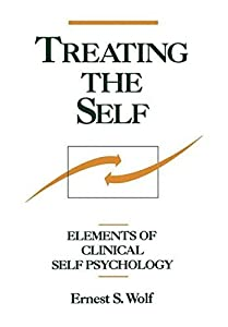 Treating the Self: Elements of Clinical Self Psychology Hardcover October 14, 1988