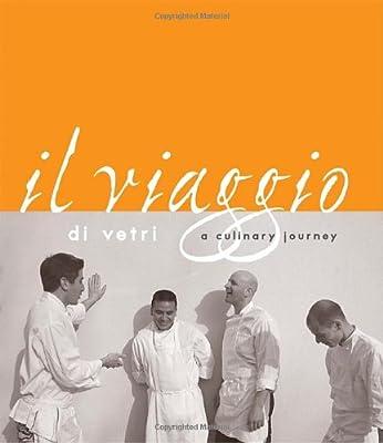 Il Viaggio Di Vetri A Culinary Journey by Ten Speed Press