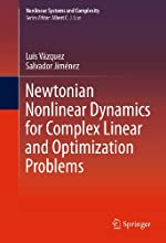 Newtonian Nonlinear Dynamics for Complex Linear and Optimization Problems 4 Nonlinear Systems and Co