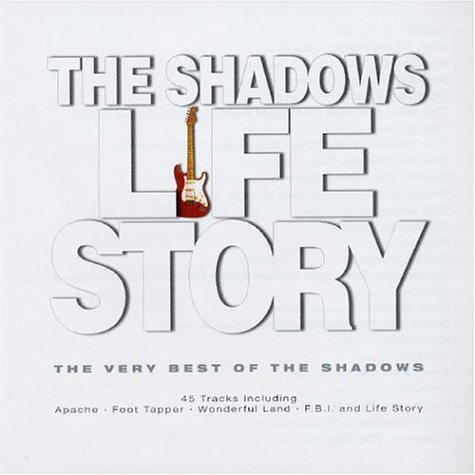The Shadows - Life Story: The Very Best of the Shadows [UK-Import] - Lyrics2You