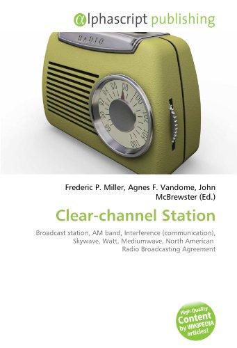 clear-channel-station-broadcast-station-am-band-interference-communication-skywave-watt-mediumwave-n