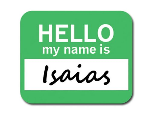 isaias-hello-my-name-is-mousepad-mauspad