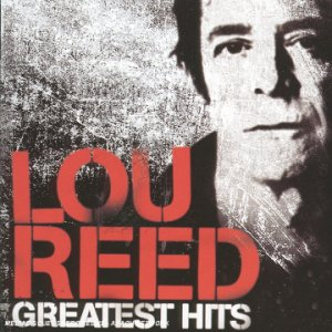 Lou Reed Greatest Hits