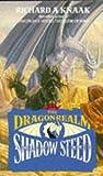 Dragonrealm: Shadow Steed Vol 4 (Dragonrealm S.) (0747408157) by RICHARD A. KNAAK