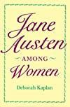 Jane Austen Among Women