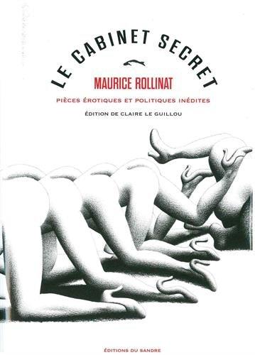 Le cabinet secret : Pièces érotiques et politiques inédites (1864-1897)