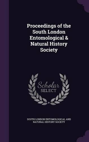 Proceedings of the South London Entomological & Natural History Society