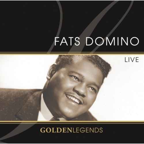 Fats Domino - Golden Legends - Fats Domino Live - Zortam Music