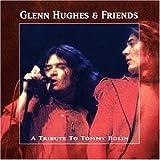 "A Tribute to Tommy Bolinvon ""Glenn Hughes"""