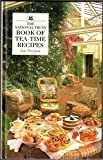 The National Trust Book of Tea-Time Recipes