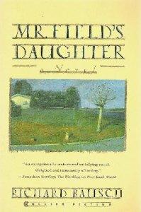 Mr. Field's Daughter: A Novel PDF