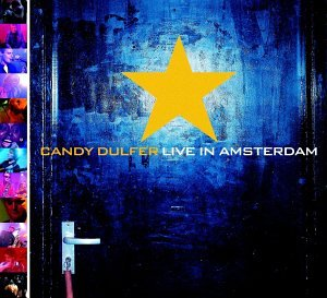 Candy Dulfer - Candy Dulfer Live in Amsterdam - Zortam Music