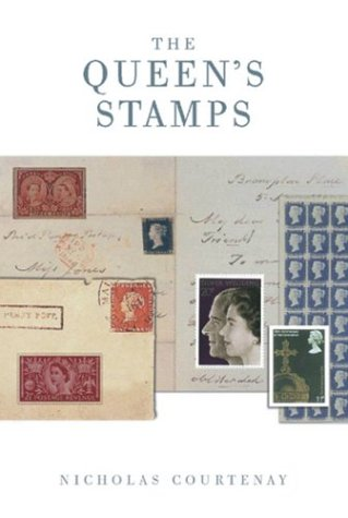the-queens-stamps-the-authorised-authorized-history-of-the-royal-philatelic-collection