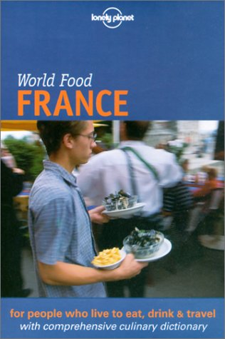 Lonely Planet World Food France