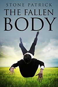 The Fallen Body by Stone Patrick ebook deal