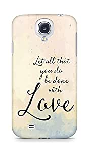 AMEZ let all that you do be done with love Back Cover For Samsung Galaxy S4