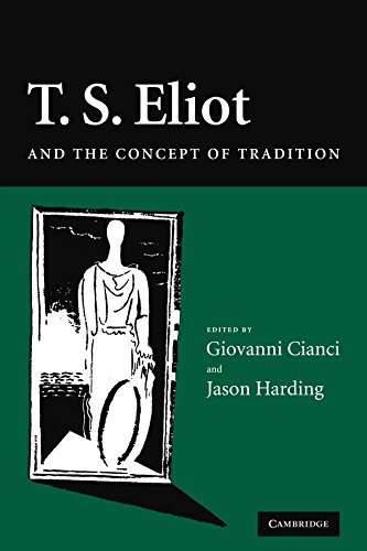 T. S. Eliot and the Concept of Tradition Paperback