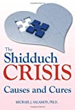 img - for Shidduch Crisis: Causes and Cures book / textbook / text book
