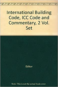 International Building Code, ICC Code and Commentary, 2