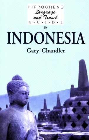 Hippocrene Language and Travel Guide to Indonesia (Hippocrene Guide)
