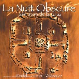 La Nuit obscure - San Juan de la Cruz