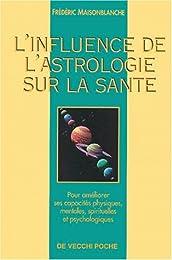 L' influence de l'astrologie sur la santé