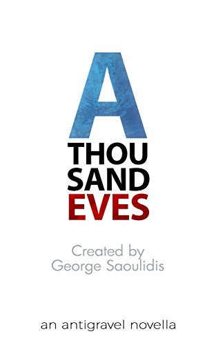 A Thousand Eves (Antigravel Book 1) (Aliens Robots And Spaceships compare prices)