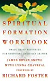 Spiritual Formation Workbook (0006281478) by Smith, James Bryan