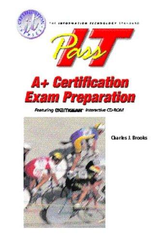 PASS-IT A+ Exam Preparation