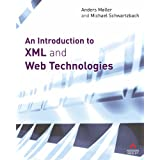 An Introduction to XML and Web Technologiesby Dr Anders Moller