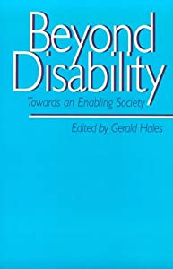 Beyond Disability: Towards an Enabling Society (Published