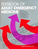 img - for Textbook of Adult Emergency Medicine, 1e book / textbook / text book