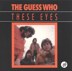 The Guess Who - These Eyes [UK-Import] - Zortam Music