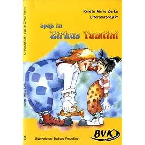 Literaturprojekt Zirkus Tamtini: Für die 2. Klasse Grundschule, Förderschule. 2.-3. Klasse