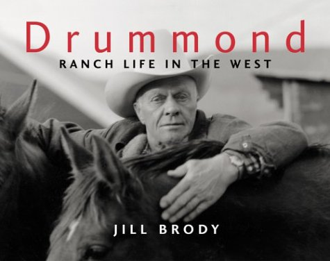 Image for Drummond: Ranch Life in the West