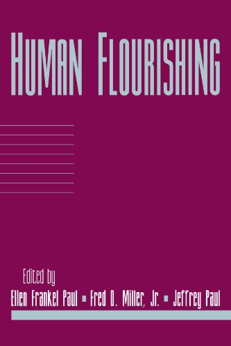 Human Flourishing: Volume 16, Part 1 (Social Philosophy and Policy) PDF
