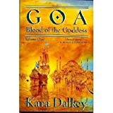 Goa (Blood of the Goddess/Kara Dalkey, 1)