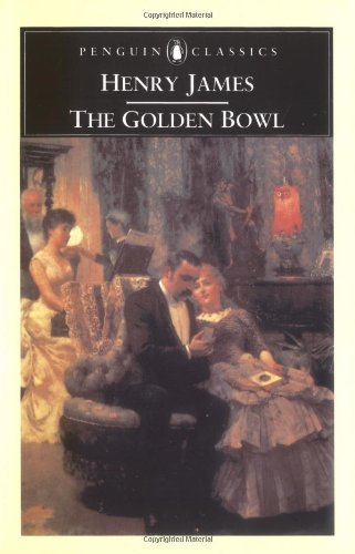 The Golden Bowl (Penguin English Library)