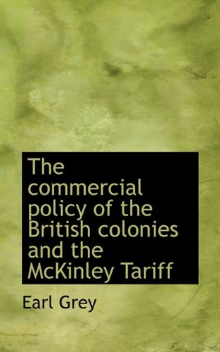The Commercial Policy of the British Colonies and the McKinley Tariff